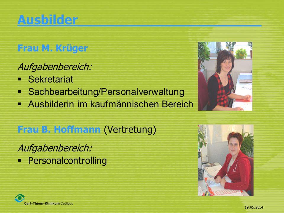 19.05.2014 Ausbildungsberufe____________ Bürokauffrau/Bürokaufmann Kauffrau/Kaufmann für Bürokommunikation
