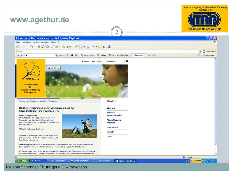Melanie Schönheit, Thüringer AIDS-Prävention www.agethur.de 3