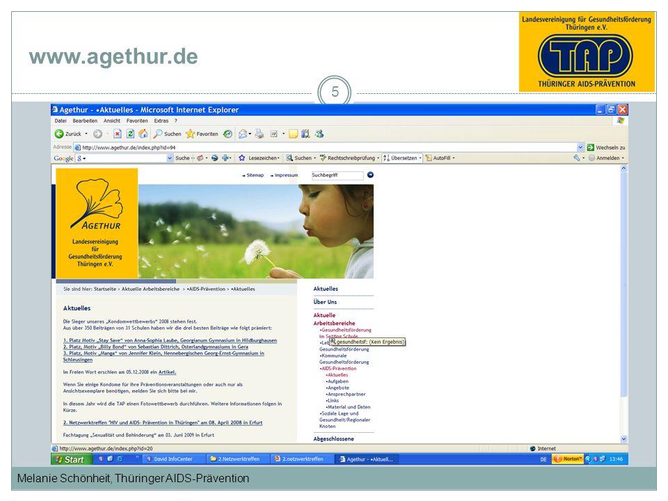 Melanie Schönheit, Thüringer AIDS-Prävention www.agethur.de 5