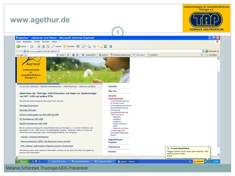 Melanie Schönheit, Thüringer AIDS-Prävention www.agethur.de 8