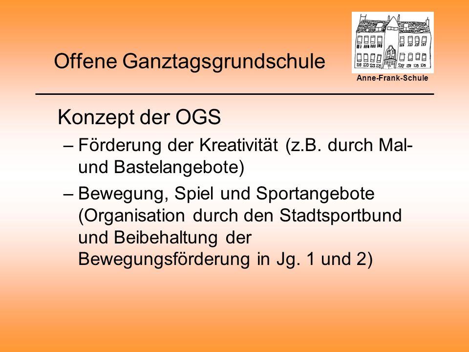 Offene Ganztagsgrundschule Konzept der OGS –Förderung der Kreativität (z.B.