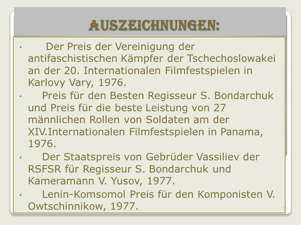 Auszeichnungen: Auszeichnungen: Der Preis der Vereinigung der antifaschistischen Kämpfer der Tschechoslowakei an der 20.