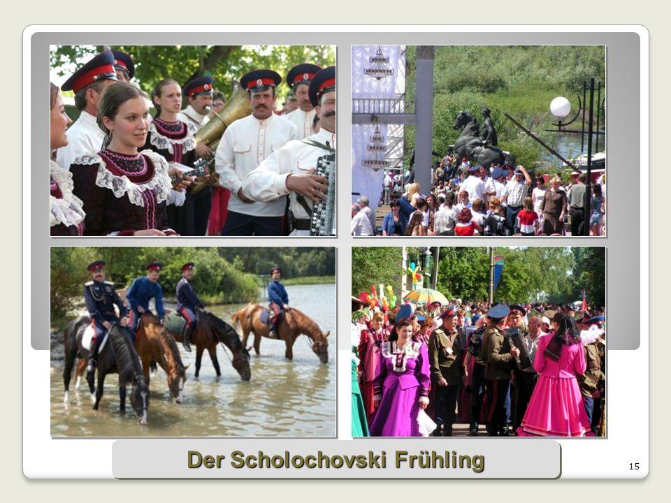 15 Der Scholochovski Frühling