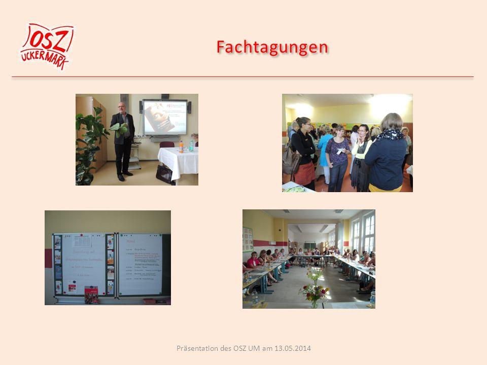 Fachtagungen Präsentation des OSZ UM am 13.05.2014