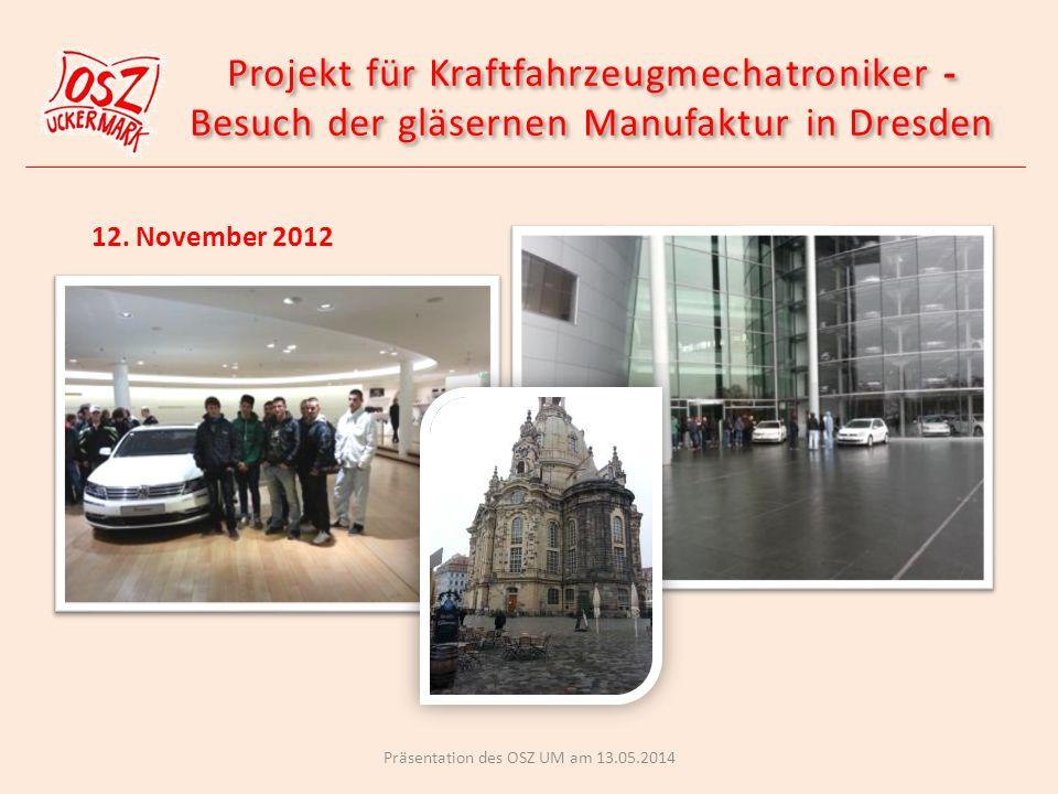 Projekt für Kraftfahrzeugmechatroniker - Besuch der gläsernen Manufaktur in Dresden Projekt für Kraftfahrzeugmechatroniker - Besuch der gläsernen Manufaktur in Dresden 12.