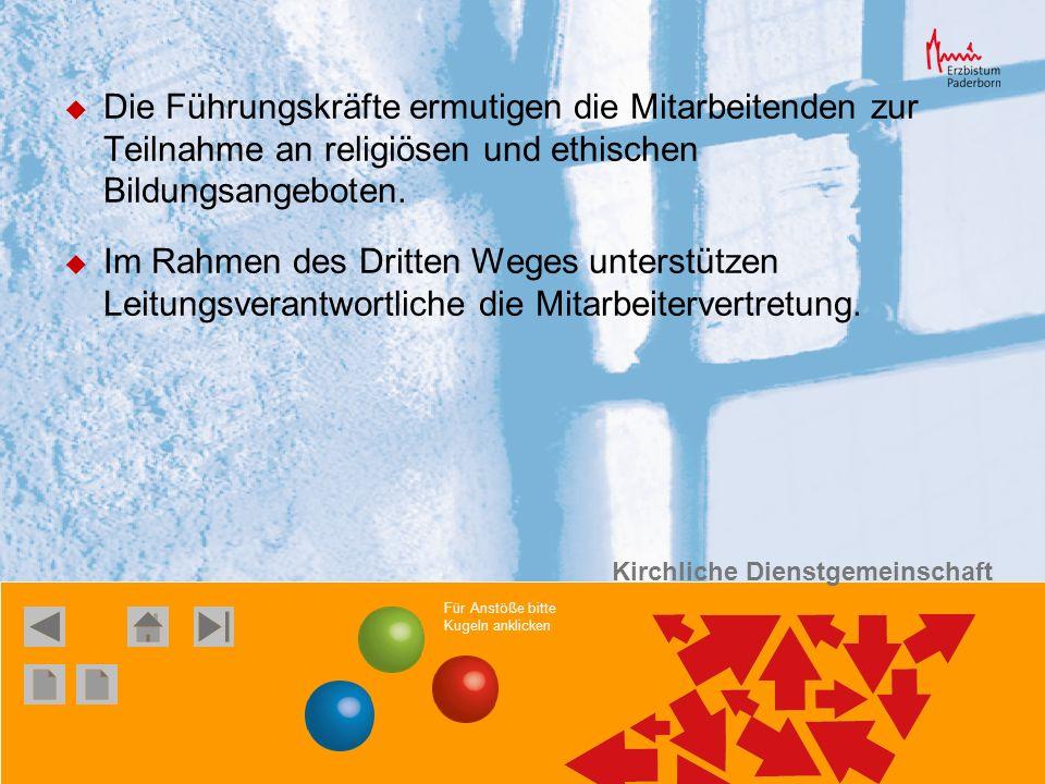 Die Führungskräfte ermutigen die Mitarbeitenden zur Teilnahme an religiösen und ethischen Bildungsangeboten.