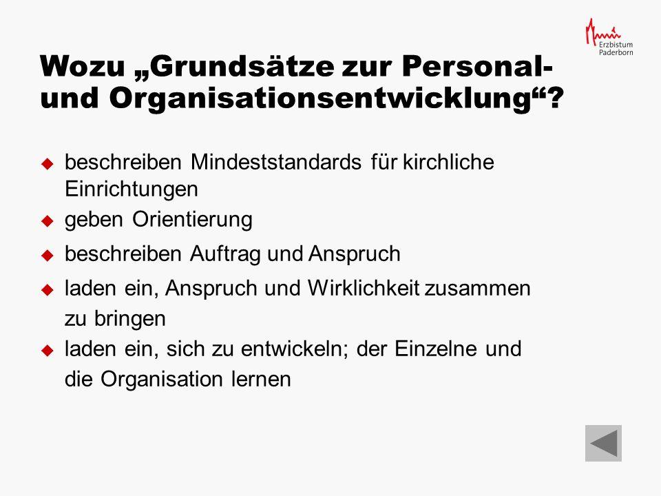 Die vorliegenden Grundsätze zur Personal- und Organisationsentwicklung im Erzbistum Paderborn sind eine Fortschreibung des gleichnamigen Textes aus den 1990er-Jahren.