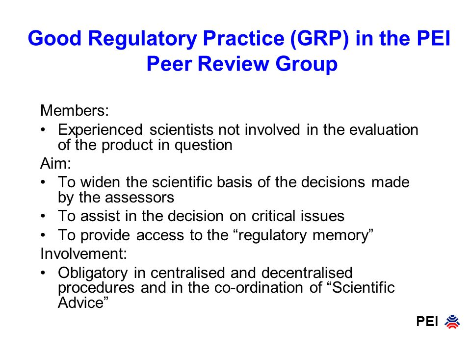 PEI Sequence of the Evaluation of an Application Application for rapporteurship defining the evaluation team and its expertise Appointment of the rapporteur by the CHMP Evaluation Review by the PEI Peer Review Group Finalization of the assessment report Support to the CHMP member