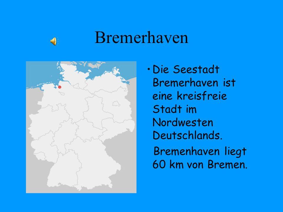 Bremerhaven Die Seestadt Bremerhaven ist eine kreisfreie Stadt im Nordwesten Deutschlands. Bremenhaven liegt 60 km von Bremen.