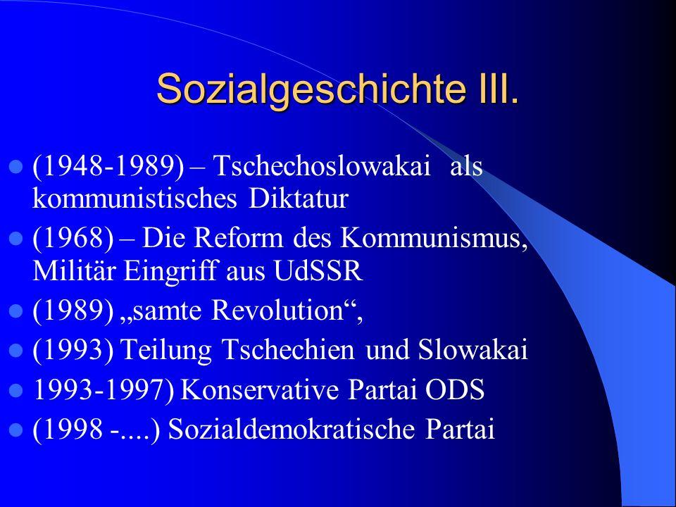 Sozialgeschichte III. (1948-1989) – Tschechoslowakai als kommunistisches Diktatur (1968) – Die Reform des Kommunismus, Militär Eingriff aus UdSSR (198