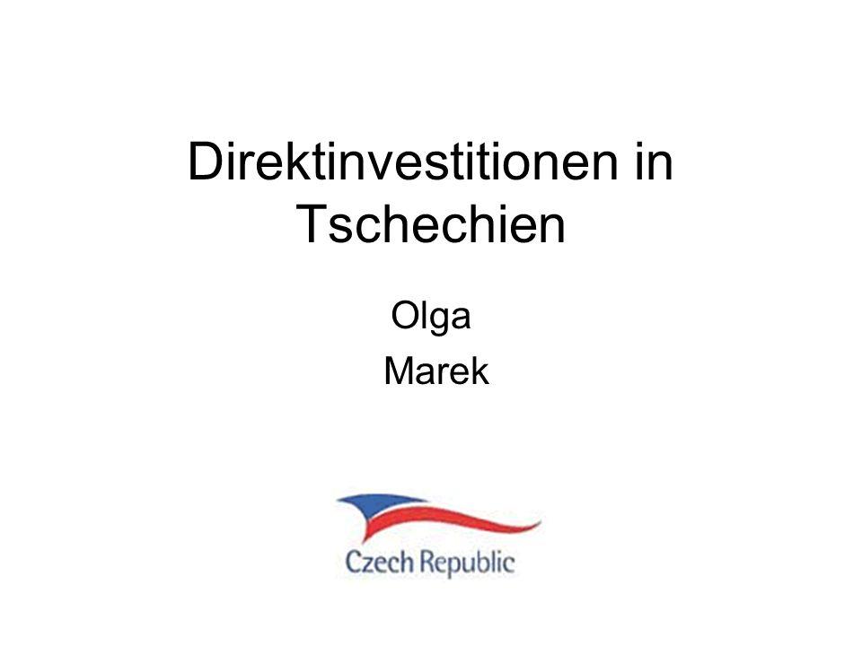 Direktinvestitionen in Tschechien Olga Marek