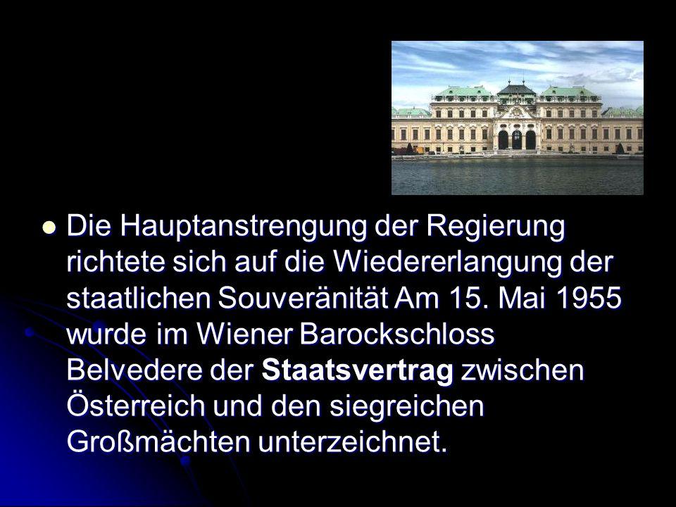 Die Soldaten der Großmächte verließen noch während des Jahres 1955 den Boden Österreichs.
