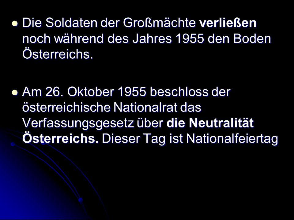 Im Dezember 1955 wurde Österreich Mitglied der Vereinten Nationen Im Dezember 1955 wurde Österreich Mitglied der Vereinten Nationen 1956 wurde es in den Europarat aufgenommen.
