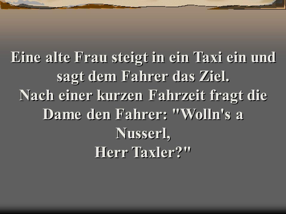 Eine alte Frau steigt in ein Taxi ein und sagt dem Fahrer das Ziel.