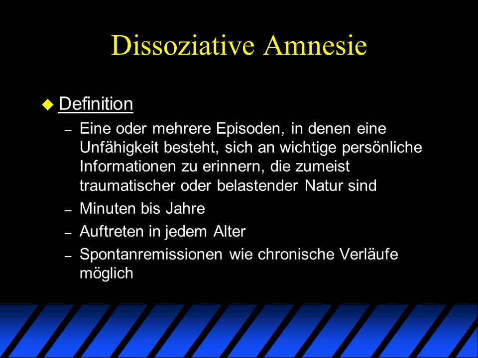 Dissoziative Amnesie u Definition – Eine oder mehrere Episoden, in denen eine Unfähigkeit besteht, sich an wichtige persönliche Informationen zu erinn