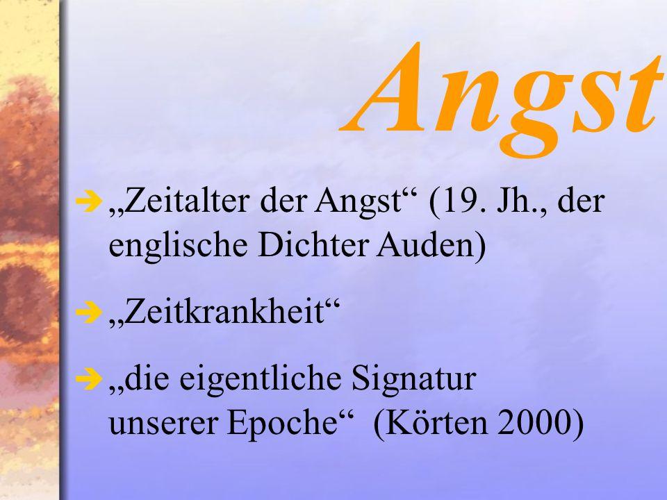 Zeitalter der Angst (19.