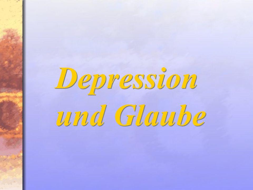 Depression und Glaube Depression und Glaube