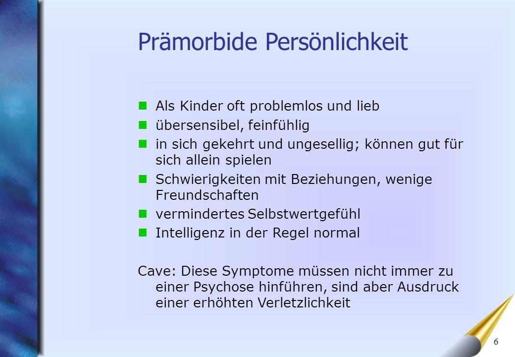 7 Hebephrenie (desorganisierte Form) Katatone Schizophrenie Paranoide Schizophrenie Schizoaffektive Psychose Schizophrenia simplex Formen der Schizophrenie Im Verlauf der Erkrankung kann es bei der selben Person zu unterschiedlichen Ausprägungen kommen.