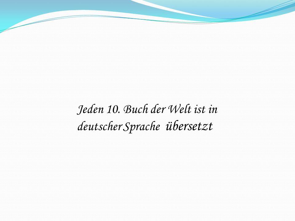 Jeden 10. Buch der Welt ist in deutscher Sprache übersetzt