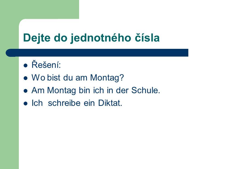 Přelož do češtiny Řešení: Wer hat die Hausaufgabe?Kdo má domácí úkol.