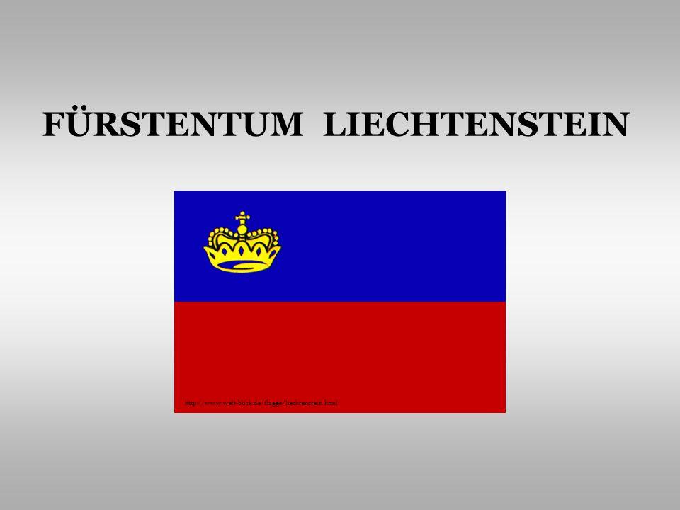 FÜRSTENTUM LIECHTENSTEIN http://www.welt-blick.de/flagge/liechtenstein.html