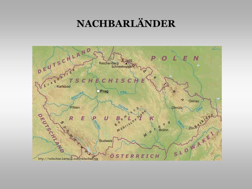 NACHBARLÄNDER http://media.novinky.cz/407/194071-top_foto1-g7wu3.jpg http://tschechien.karten21.com/tschechien.jpg