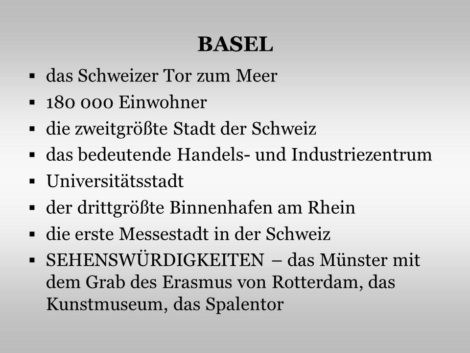 DAS SPALENTOR, DAS MÜNSTER http://basel.all-about-switzerland.info/basle/spalentor_0004r.jpg http://www.zum.de/Faecher/G/BW/Landeskunde/rhein/staedte/basel/muenster.jpg