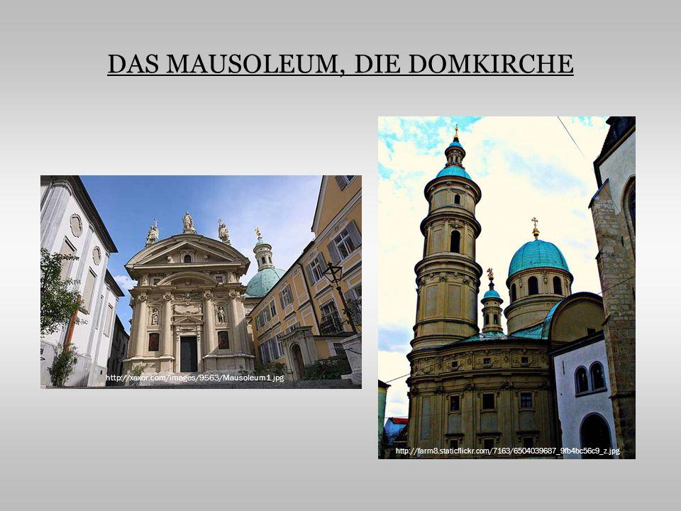 DAS MAUSOLEUM, DIE DOMKIRCHE http://xaxor.com/images/9563/Mausoleum1.jpg http://farm8.staticflickr.com/7163/6504039687_9fb4bc56c9_z.jpg