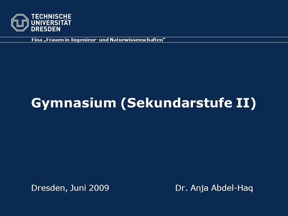 Gymnasium (Sekundarstufe II) Dresden, Juni 2009Dr.