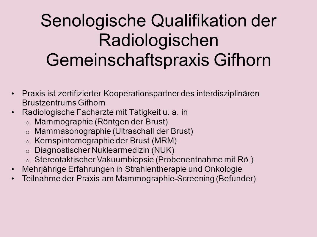 Senologische Qualifikation der Radiologischen Gemeinschaftspraxis Gifhorn Praxis ist zertifizierter Kooperationspartner des interdisziplinären Brustze