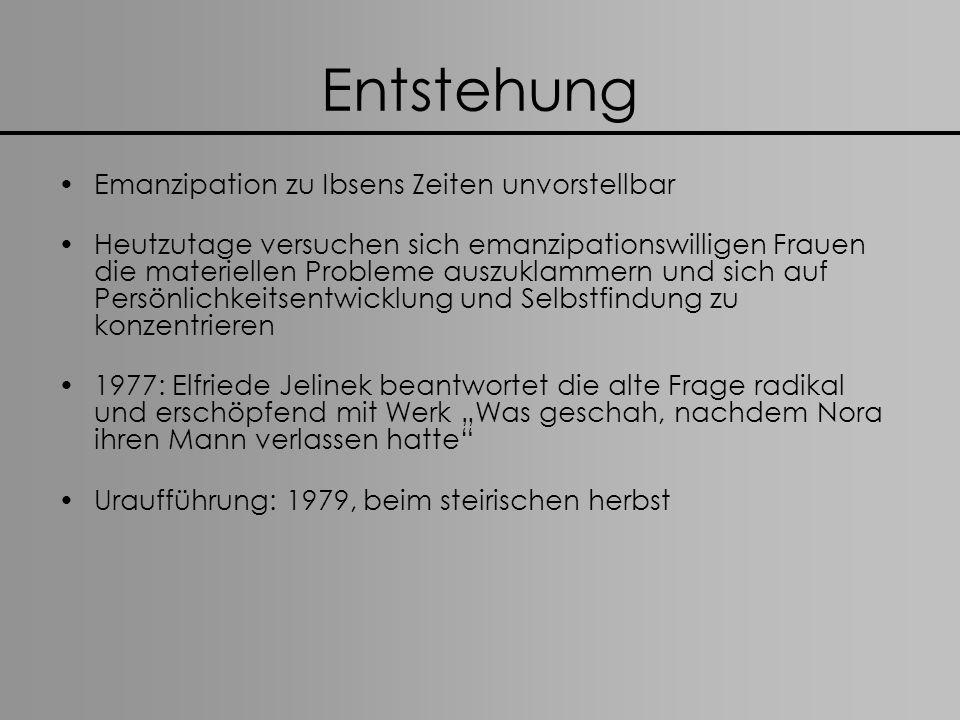Entstehung Emanzipation zu Ibsens Zeiten unvorstellbar Heutzutage versuchen sich emanzipationswilligen Frauen die materiellen Probleme auszuklammern u