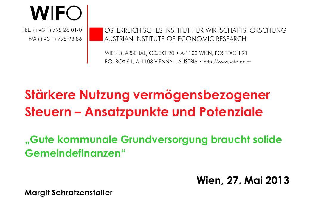 Stärkere Nutzung vermögensbezogener Steuern – Ansatzpunkte und Potenziale Gute kommunale Grundversorgung braucht solide Gemeindefinanzen Wien, 27. Mai
