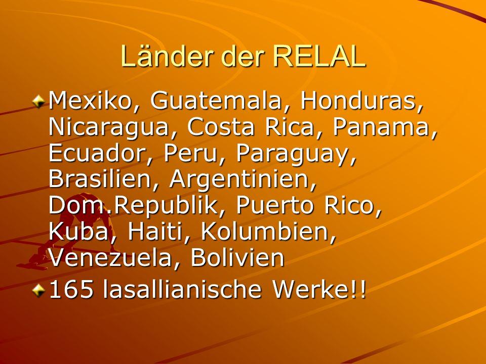 Länder der RELAL Mexiko, Guatemala, Honduras, Nicaragua, Costa Rica, Panama, Ecuador, Peru, Paraguay, Brasilien, Argentinien, Dom.Republik, Puerto Ric