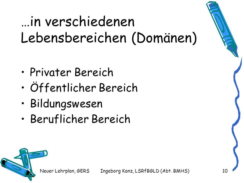 Neuer Lehrplan, GERSIngeborg Kanz, LSRfBGLD (Abt.