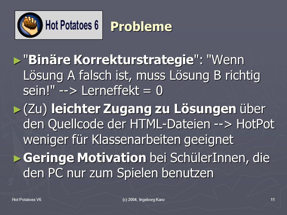 Hot Potatoes V6(c) 2004, Ingeborg Kanz11 Probleme