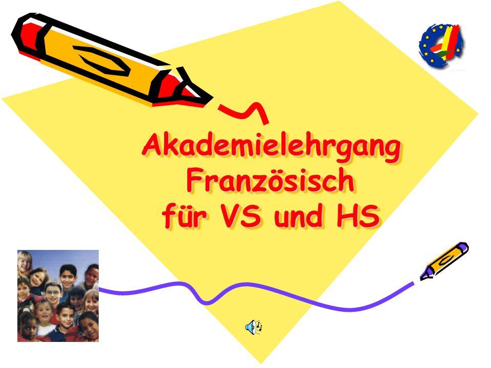Akademielehrgang Französisch für VS und HS