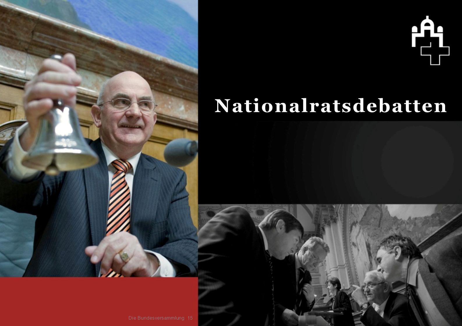 15 Nationalratsdebatten Die Bundesversammlung