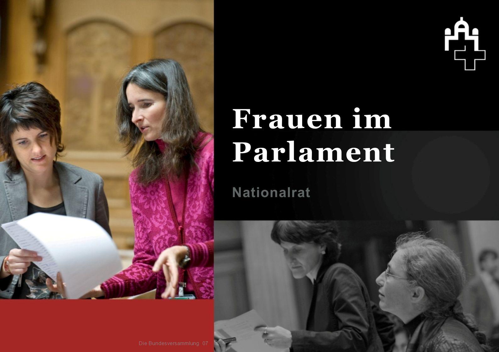 Nationalrat 07 Frauen im Parlament Die Bundesversammlung