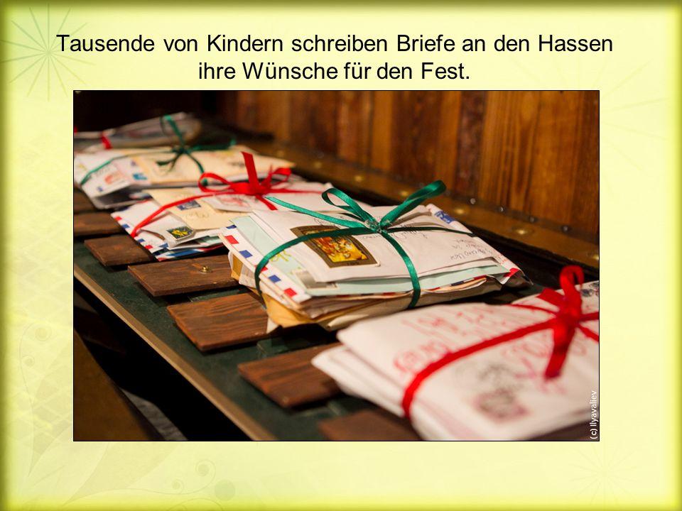 Tausende von Kindern schreiben Briefe an den Hassen ihre Wünsche für den Fest.