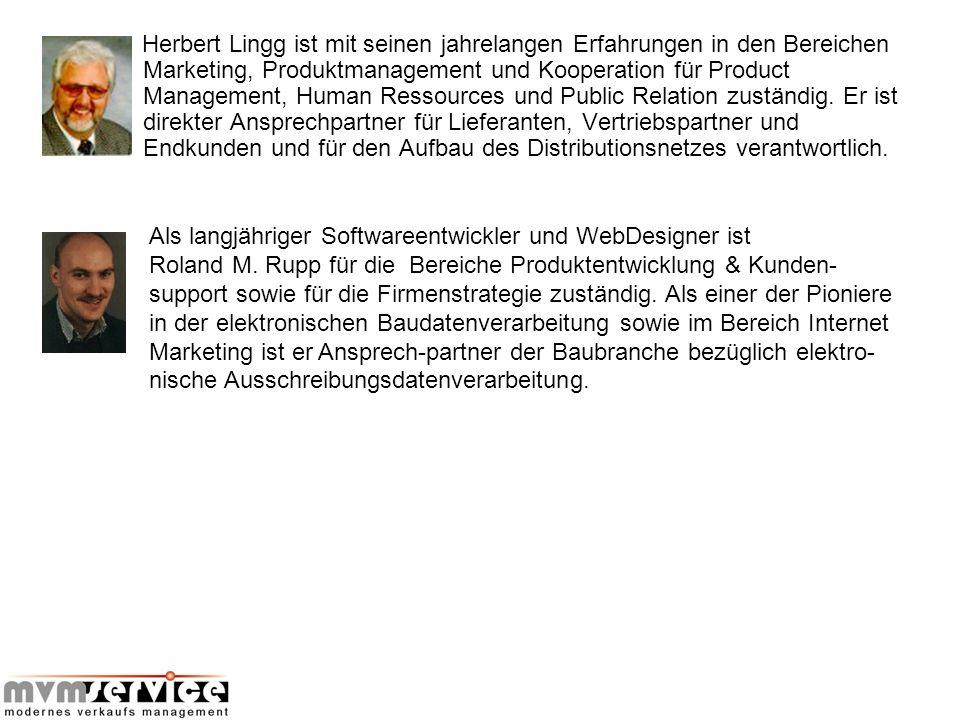 Herbert Lingg ist mit seinen jahrelangen Erfahrungen in den Bereichen Marketing, Produktmanagement und Kooperation für Product Management, Human Resso