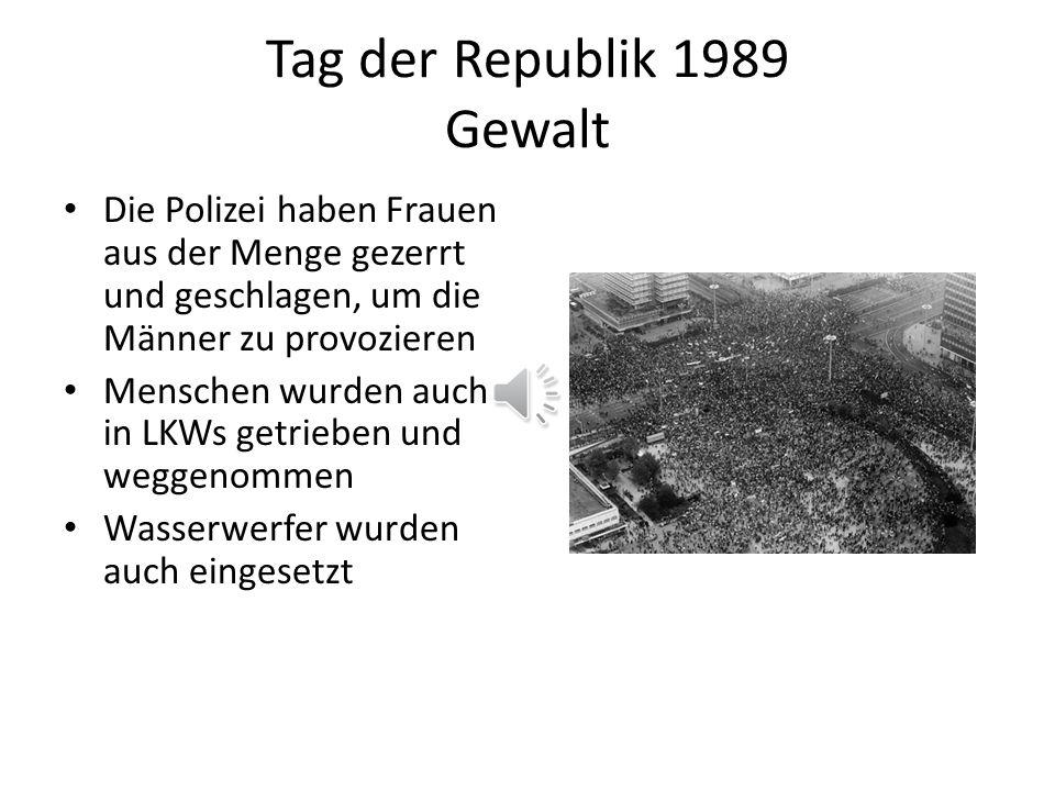 Tag der Republik 1989 Gewalt Die Polizei haben Frauen aus der Menge gezerrt und geschlagen, um die Männer zu provozieren Menschen wurden auch in LKWs getrieben und weggenommen Wasserwerfer wurden auch eingesetzt
