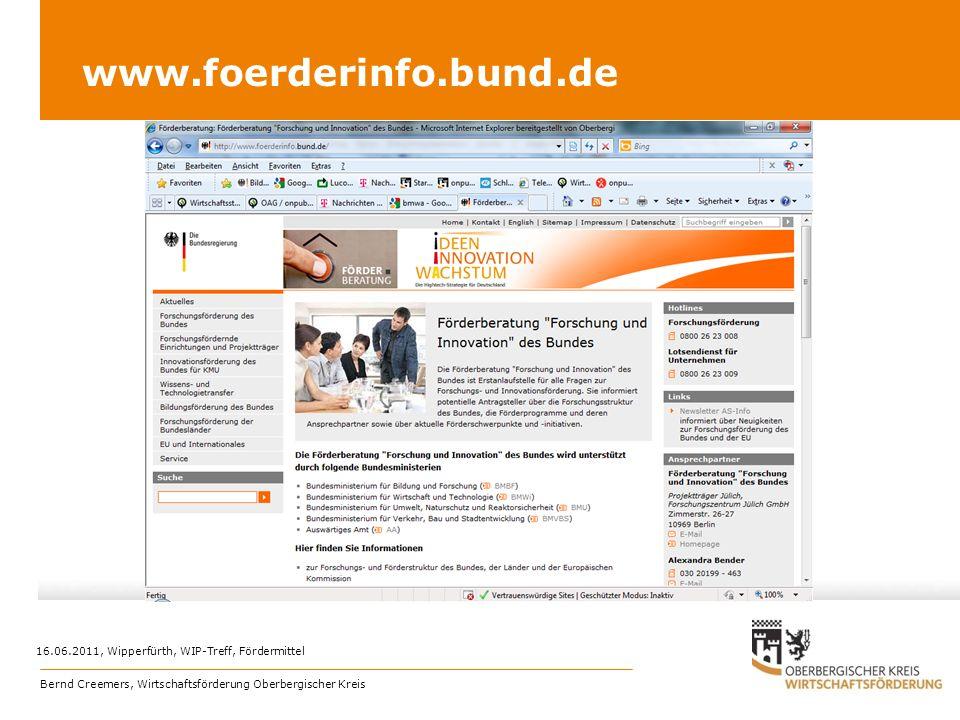 www.foerderinfo.bund.de 16.06.2011, Wipperfürth, WIP-Treff, Fördermittel Bernd Creemers, Wirtschaftsförderung Oberbergischer Kreis