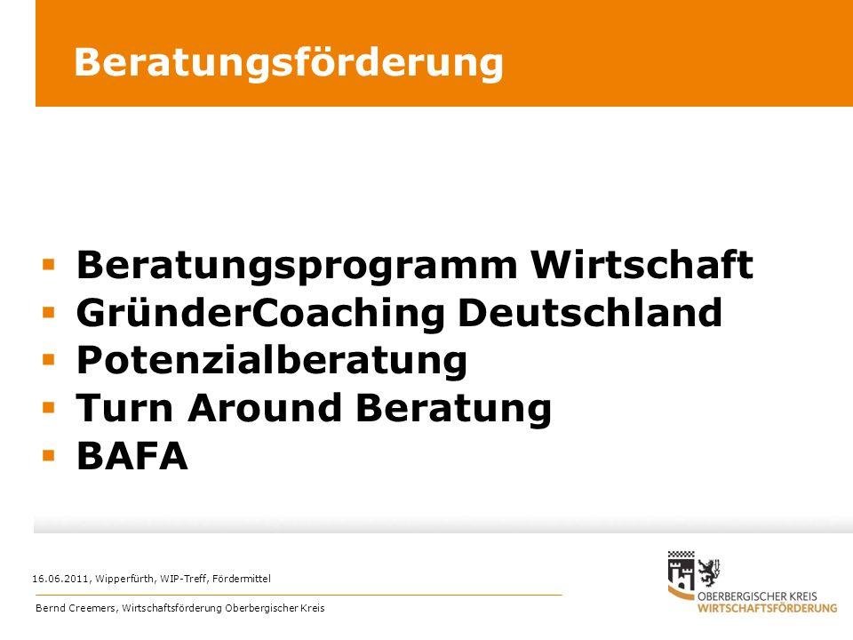 Beratungsförderung Beratungsprogramm Wirtschaft GründerCoaching Deutschland Potenzialberatung Turn Around Beratung BAFA Bernd Creemers, Wirtschaftsför