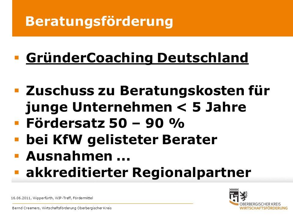 Beratungsförderung GründerCoaching Deutschland Zuschuss zu Beratungskosten für junge Unternehmen < 5 Jahre Fördersatz 50 – 90 % bei KfW gelisteter Ber