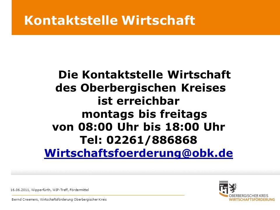 Kontaktstelle Wirtschaft Die Kontaktstelle Wirtschaft des Oberbergischen Kreises ist erreichbar montags bis freitags von 08:00 Uhr bis 18:00 Uhr Tel: