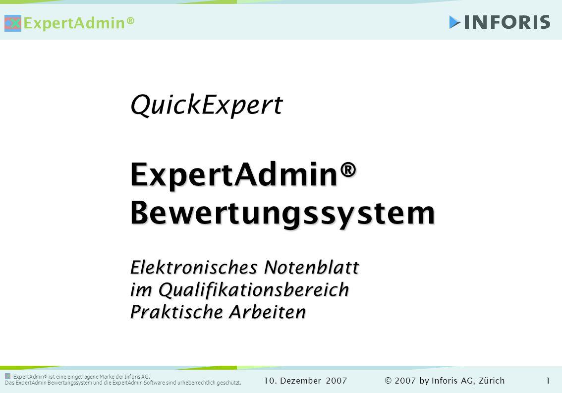 ExpertAdmin ® ist eine eingetragene Marke der Inforis AG.