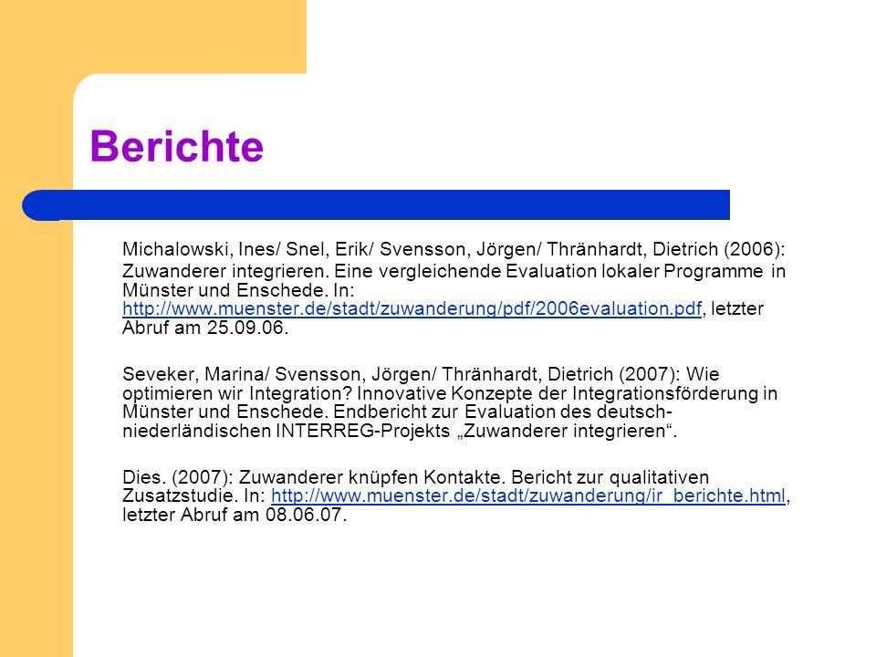 Berichte Michalowski, Ines/ Snel, Erik/ Svensson, Jörgen/ Thränhardt, Dietrich (2006): Zuwanderer integrieren. Eine vergleichende Evaluation lokaler P