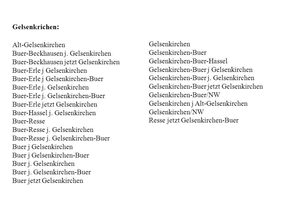 Gelsenkrichen : Alt-Gelsenkirchen Buer-Beckhausen j. Gelsenkirchen Buer-Beckhausen jetzt Gelsenkirchen Buer-Erle j Gelsenkirchen Buer-Erle j Gelsenkir