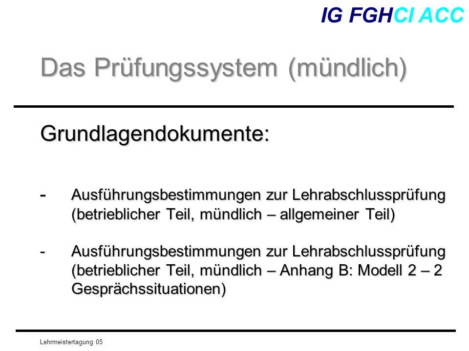 Lehrmeistertagung 05 Grundlagendokumente: Ausführungsbestimmungen zur Lehrabschlussprüfung (betrieblicher Teil, mündlich – allgemeiner Teil) - Ausführ