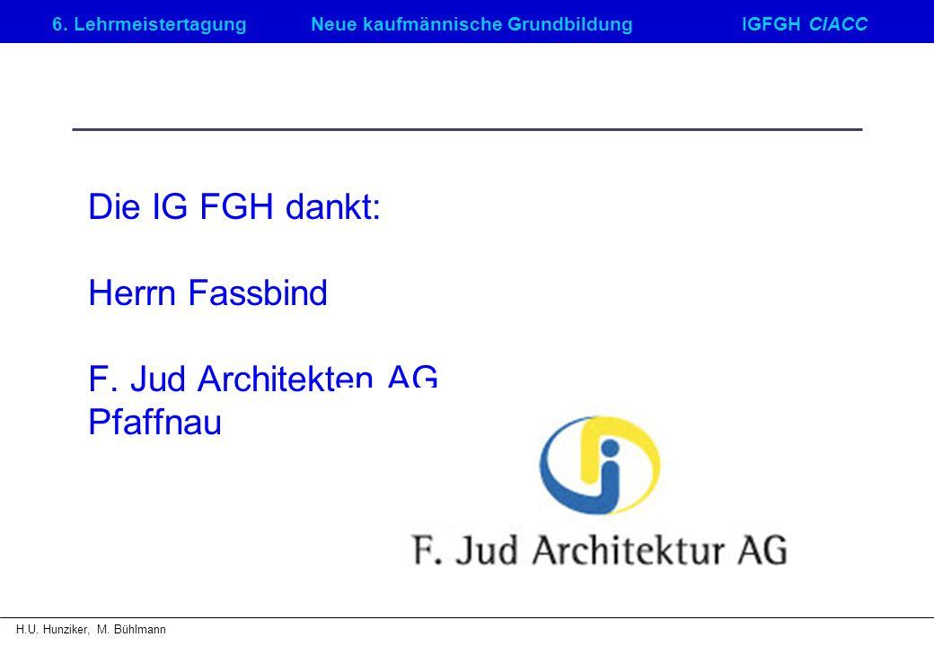 6. LehrmeistertagungNeue kaufmännische GrundbildungIGFGH CIACC H.U.